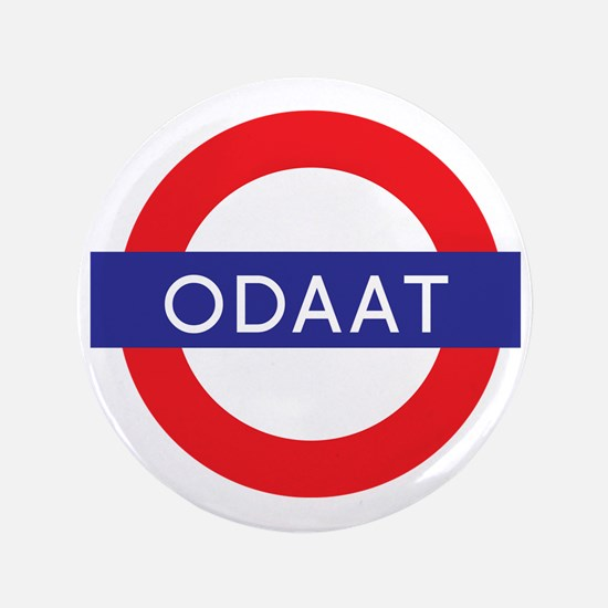 """ODAAT - One Day at a Time 3.5"""" Button"""