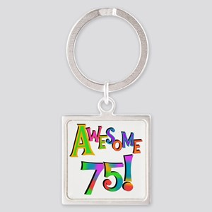 Awesome 75 Birthday Square Keychain