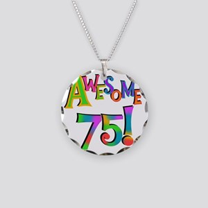 Awesome 75 Birthday Necklace Circle Charm