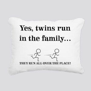 YES, TWINS RUN IN THE FA Rectangular Canvas Pillow