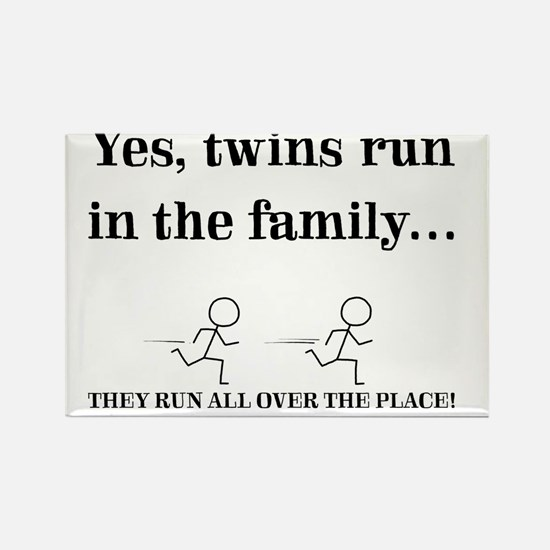 YES, TWINS RUN IN THE FAMILY Rectangle Magnet