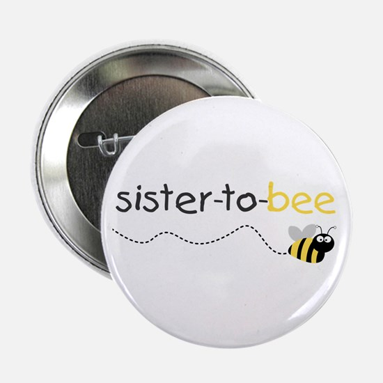sister to be t shirt Button