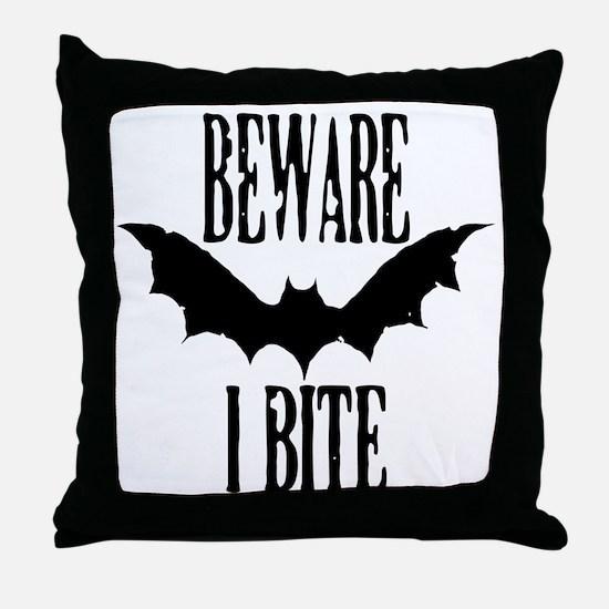 Beware I Bite Throw Pillow