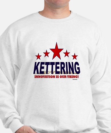 Kettering Innovation Is Our Thing Sweatshirt