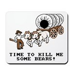 Time to Kill me Some Bears! (Oregon Trail) Mousepa