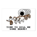 Time to Kill me Some Bears! (Oregon Trail) Postcar