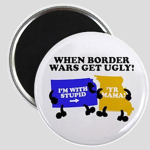 Border Wars Magnet