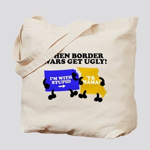 Border Wars Tote Bag