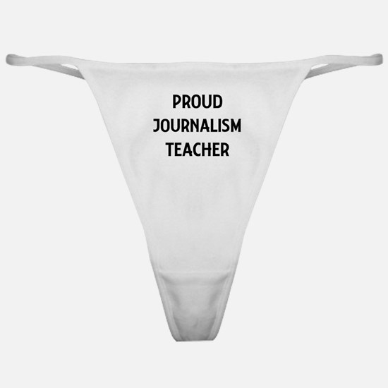 JOURNALISM teacher Classic Thong