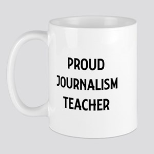 JOURNALISM teacher Mug