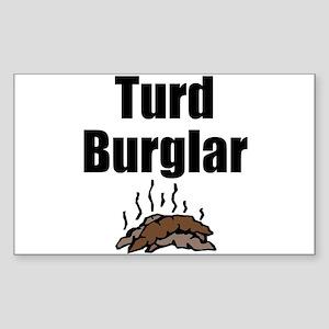 Turd Burglar Rectangle Sticker
