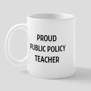 PUBLIC POLICY teacher Mug