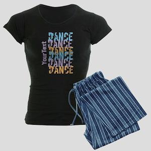 Customize DANCE DANCE DANCE Pajamas