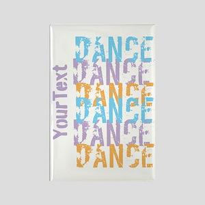 Customize DANCE DANCE DANCE Magnets