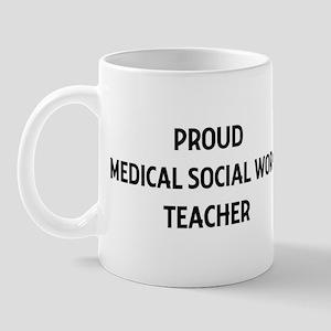 MEDICAL SOCIAL WORK teacher Mug