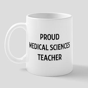 MEDICAL SCIENCES teacher Mug