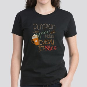 Pumpkin Spice Makes Everythin Women's Dark T-Shirt