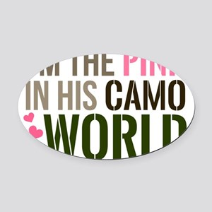 Im the Pink in his Camo World Oval Car Magnet