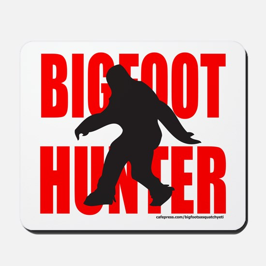 BIGFOOT/SASQUATCH HUNTER Mousepad