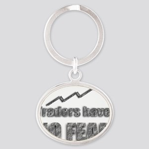 Traders have no fear Oval Keychain