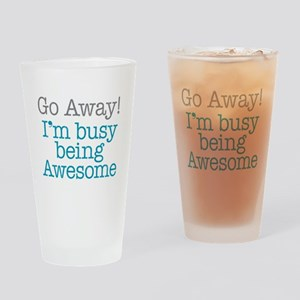 Busy Being Awesome Drinking Glass