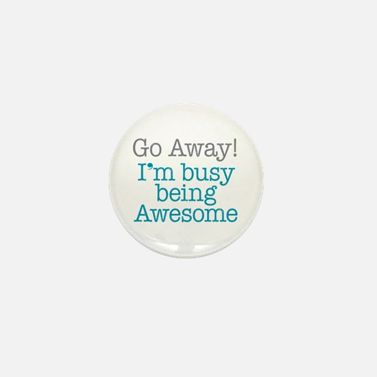 Busy Being Awesome Mini Button