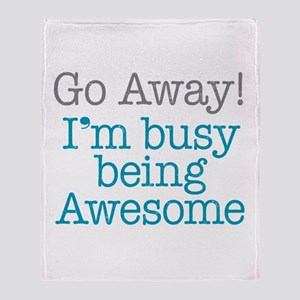 Busy Being Awesome Throw Blanket