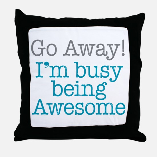 Busy Being Awesome Throw Pillow