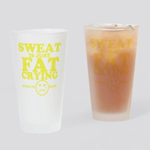 Sweat is just fat crying fitness wo Drinking Glass