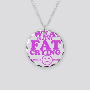 Sweat is just fat crying fit Necklace Circle Charm