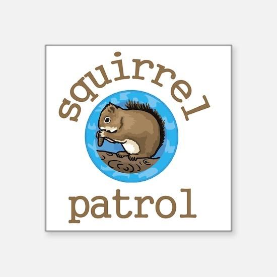 "Squirrel Patrol Square Sticker 3"" x 3"""