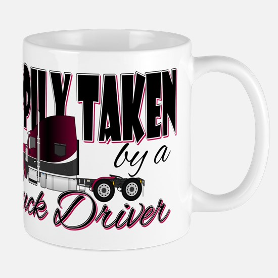 Happily Taken - Truck Driver Mugs