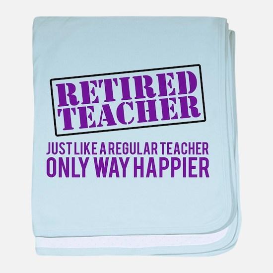 Funny Retired Teacher baby blanket