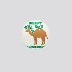 Happy Hump Day is Wednesday camel funn Mini Button