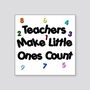 "Teacher Count Square Sticker 3"" x 3"""