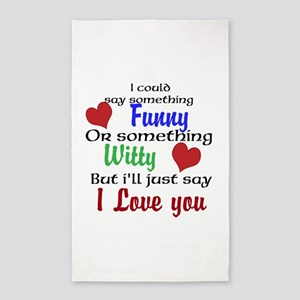 I'll Just Say I Love You 3'x5' Area Rug