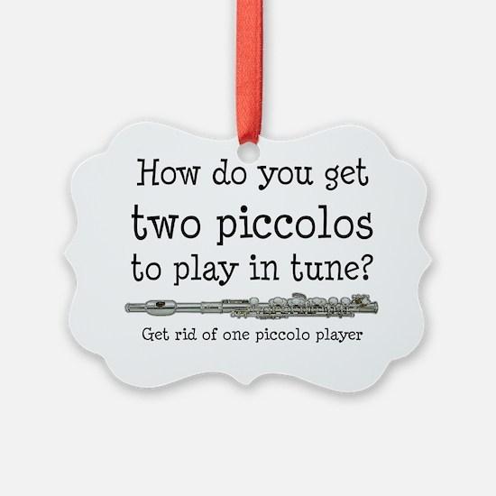 Piccolos in Tune Joke Ornament