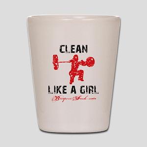CLEAN LIKE A GIRL - WHITE II Shot Glass