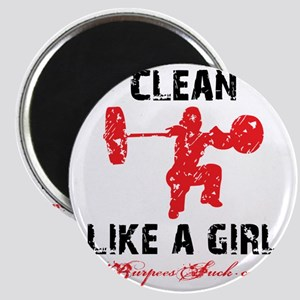 CLEAN LIKE A GIRL - WHITE II Magnet