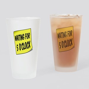 SIGN - 5 OCLOCK Drinking Glass