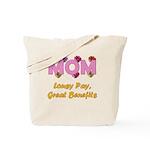 Mom Paycheck Tote Bag