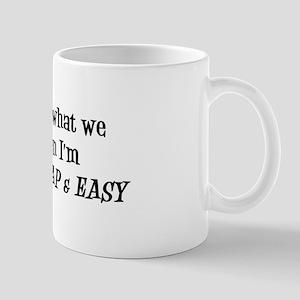 Fast, Cheap And Easy Mug