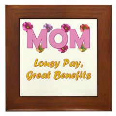 Mom Paycheck Framed Tile
