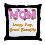 Mom Paycheck Throw Pillow