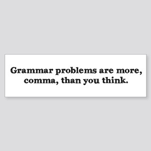 Comma Grammar Problem-1 Bumper Sticker