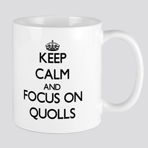 Keep calm and focus on Quolls Mugs