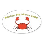 Valentines Day makes me crabby Sticker