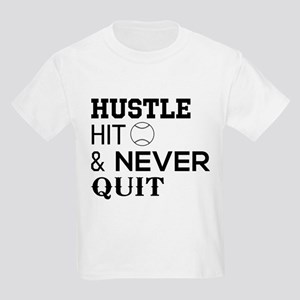 Hustle hit and never quit T-Shirt