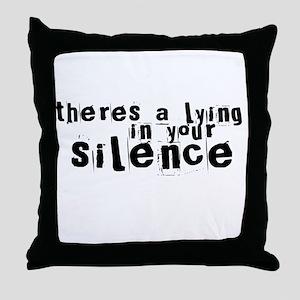 lying_silence_10x10_tshirt Throw Pillow