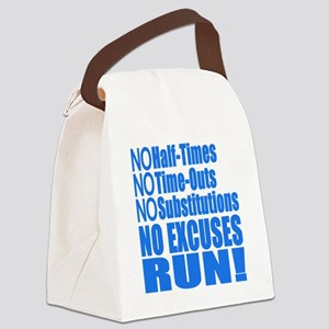 No Half Times, Time Outs, Subs Ru Canvas Lunch Bag